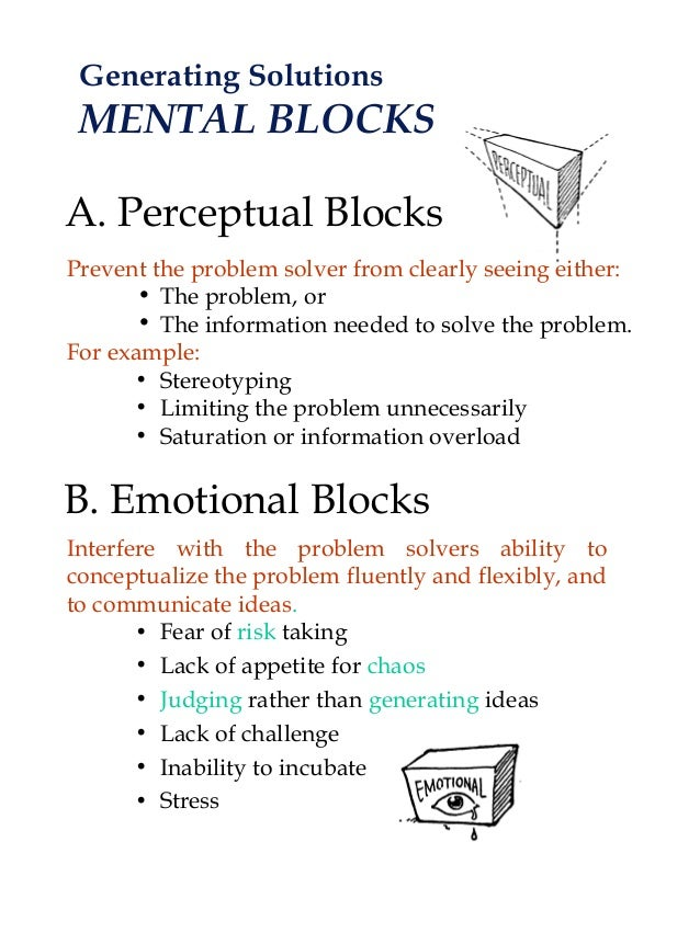 types of perceptual blocks Block definition, a solid mass of wood,  to fit with blocks mount on a block  psychol a short interruption of perceptual or thought processes.