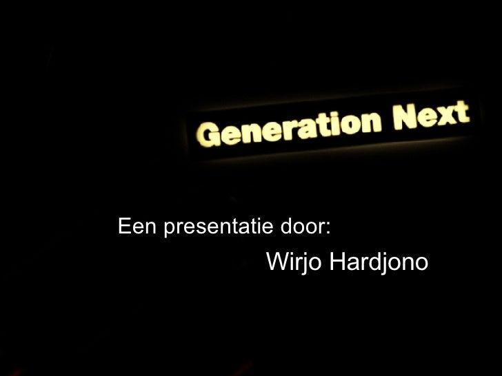 Generation Y - Totaljobs.nl (25-01-2007) Slide 2
