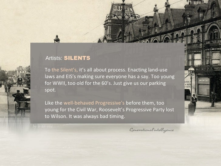 Artists:  SILENTS To   the Silent's,  it's all about process. Enacting land-use laws and EIS's making sure everyone has a ...