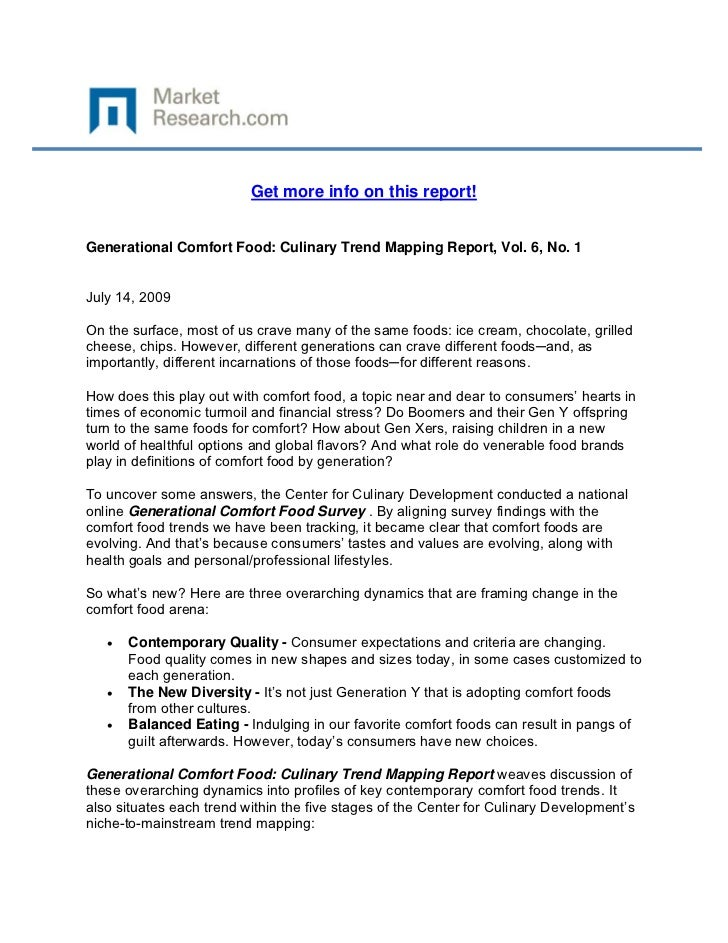 Get more info on this report!Generational Comfort Food: Culinary Trend Mapping Report, Vol. 6...