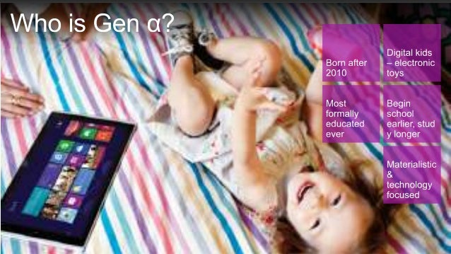 What is Generation Alpha expecting from Technology by Nancy Nemes @ I…