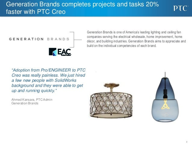 Generation Brands completes projects and tasks 20% faster with PTC Creo  sc 1 st  SlideShare & Generation Brands completes projects and tasks 20% faster with PTC Cru2026