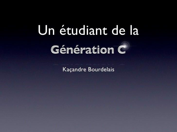 Un étudiant de la      Kaçandre Bourdelais