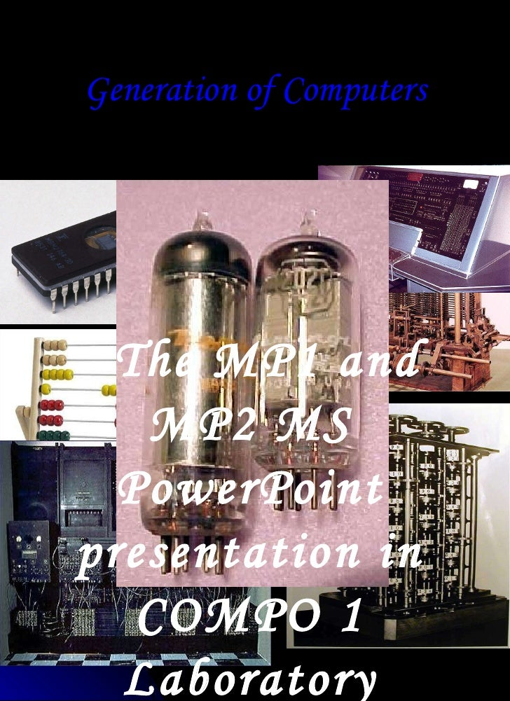 Generation of Computers Presents The MP1 and MP2 MS PowerPoint presentation in COMPO 1 Laboratory