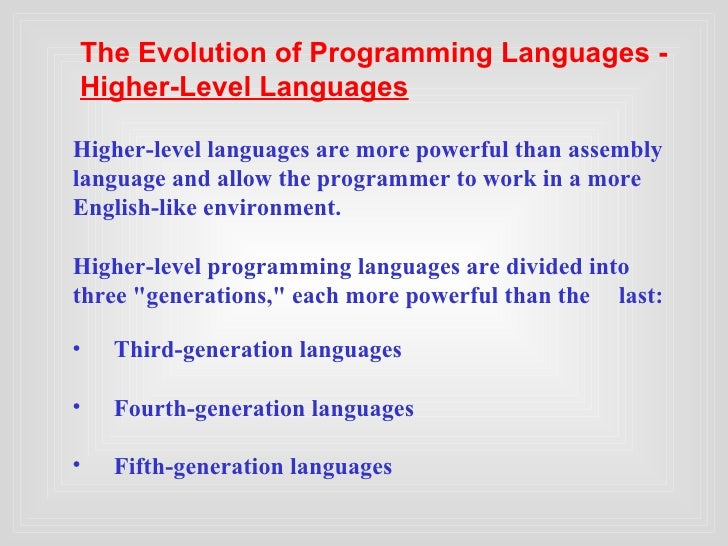 fifth generation of programming language One of the major advantages of fifth generation programming languages is the use of system automation, which reduces the work load on the programmer however, a disadvantage is that programs .