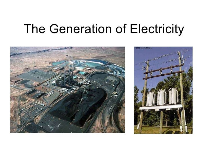 The Generation of Electricity