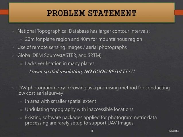 Generation of High Resolution DSM using UAV Images - Final Year Project Slide 3