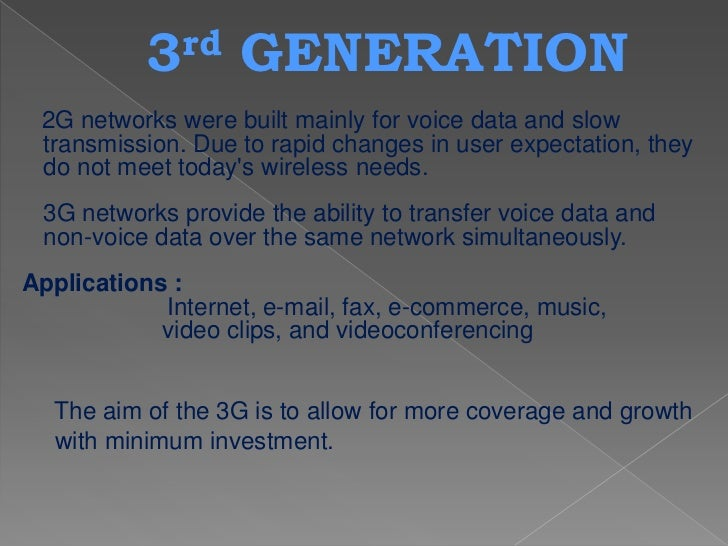 3G has the following enhancements over 2.5G and previousnetworks:             Enhanced audio and video streaming          ...