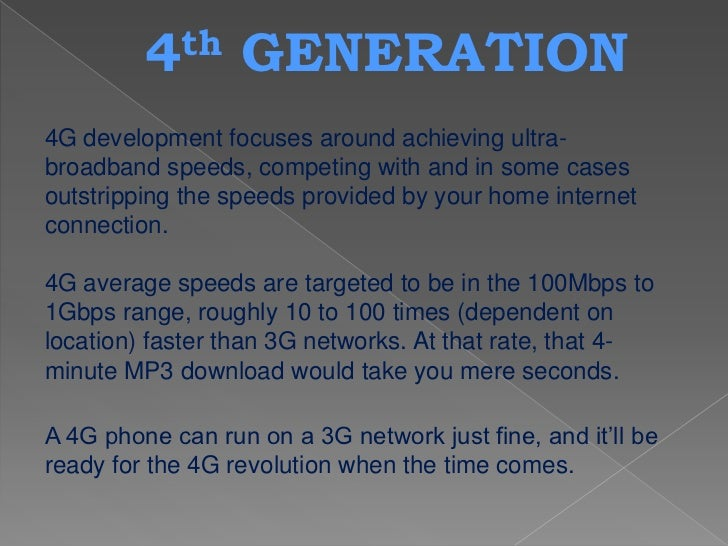 Applications :Games  Games will be a major application segment in 4G.Electronic Agents       There will be e-assistance, e...