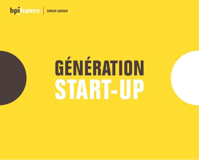 Génération start-up est une version abrégée de l édition 2016 du « Guide ... fc39d13cd40c
