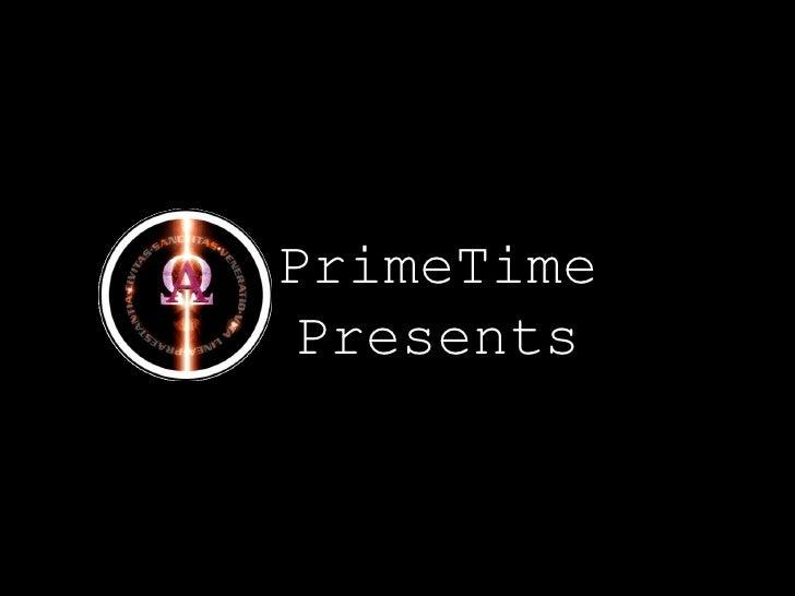 PrimeTime Presents