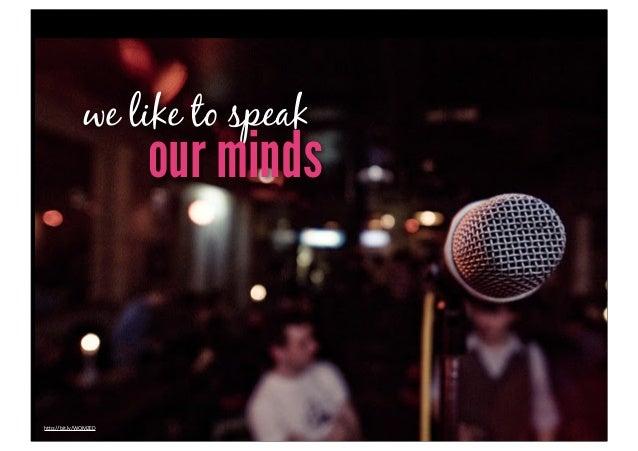 "we like to speak                      our mindsh""p://bit.ly/WQMZED"