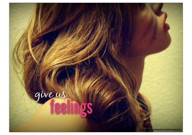 "give us   feelings              h""p://www.flickr.com/photos/8757741@N04/2628135253"