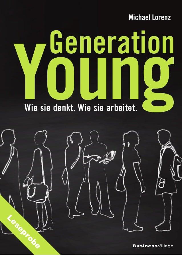 Wie sie denkt. Wie sie arbeitet. BusinessVillage Generation Michael Lorenz Young Leseprobe