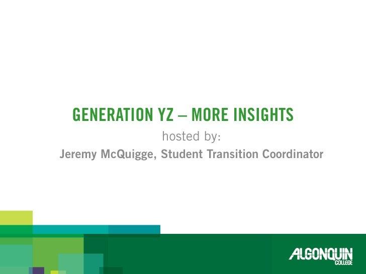 Generation YZ - More Insights Slide 2