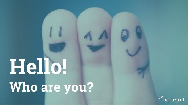 Hello! Who are you?