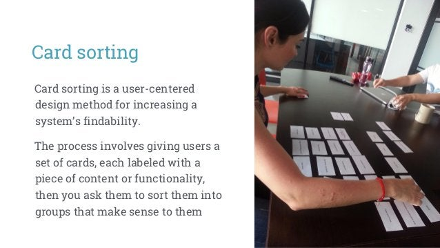 Card sorting Scenario-based sort with multiple decks: larger cards with scenario elements and smaller cards with social me...