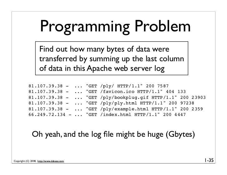 Programming Problem                     Find out how many bytes of data were                     transferred by summing up...