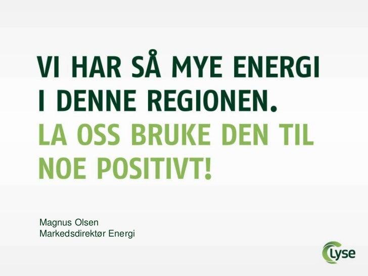 Magnus Olsen  Markedsdirektør Energi<br />