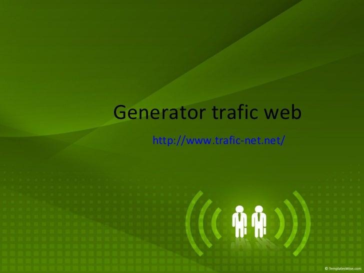 Generator trafic web http://www.trafic-net.net/
