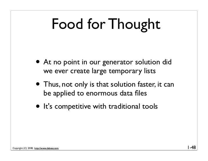 Food for Thought                      • At no point in our generator solution did                            we ever creat...