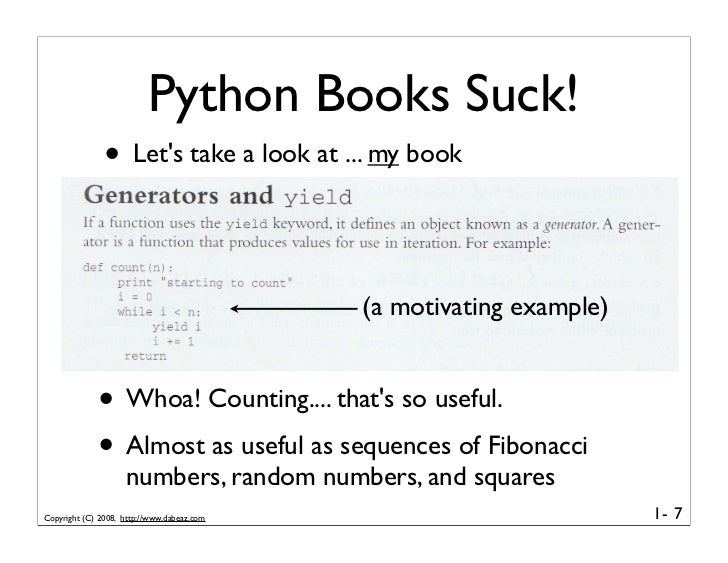 Python Books Suck!                • Let's take a look at ... my book                                               (a moti...