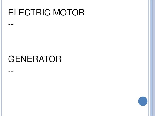 generator-vs-motor-electromagnetism-13-638  Examples Of Energy Transformation Explain on for six grader, convergence or, how drink water, daily life, chemical radiant, sixth grade science, kinetic potential,
