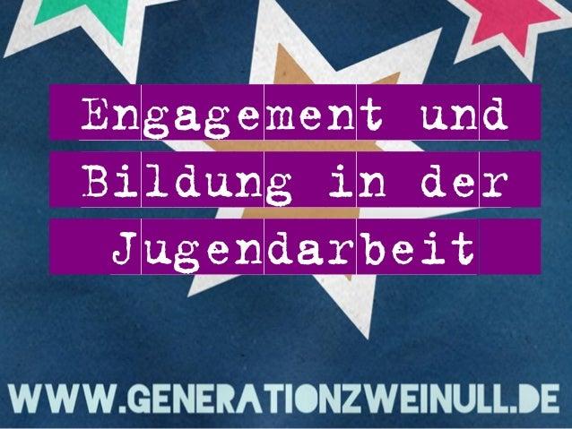 Engagement und Bildung in der Jugendarbeit
