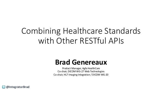 Combining Healthcare Standards with Other RESTful APIs