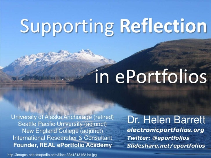 Supporting Reflection                                                      in ePortfolios  University of Alaska Anchorage ...