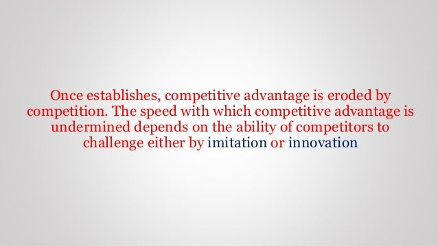 building blocks of competitive advantage Competitive strategies as applicable to single-business company, and focusing on building blocks of competitive advantages developing distinctive competencies.