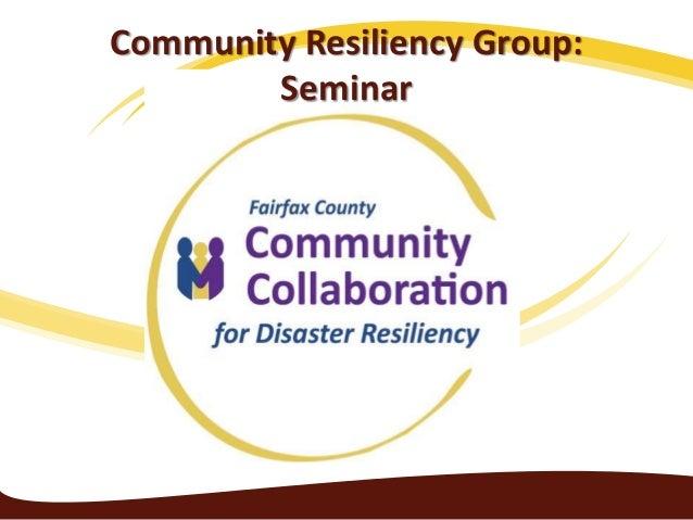 Community Resiliency Group: Seminar