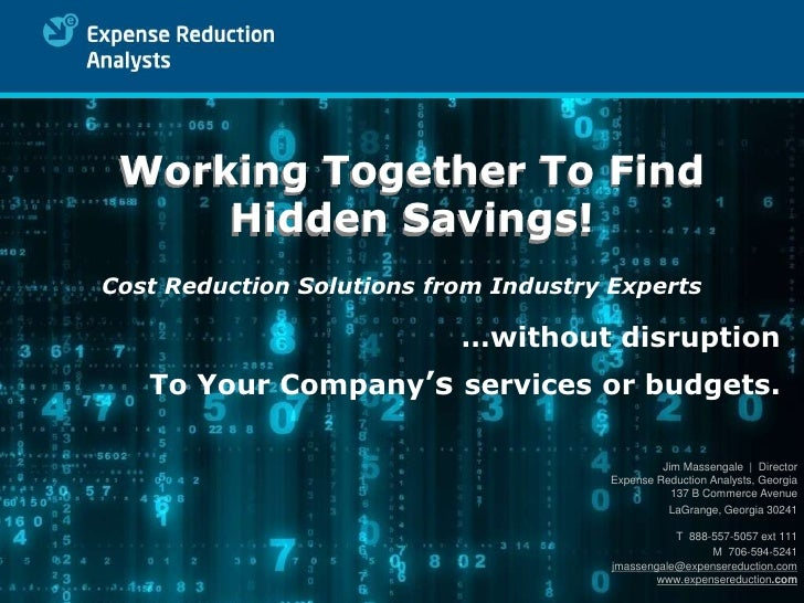 Working Together To Find      Hidden Savings! Cost Reduction Solutions from Industry Experts                             …...