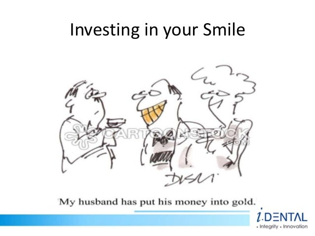 Investing in your Smile