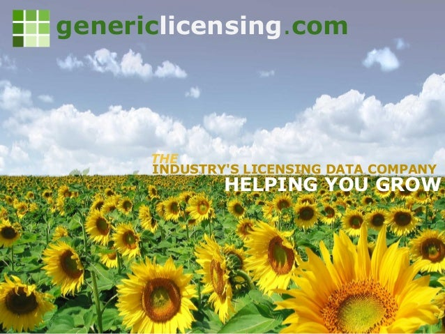INDUSTRY'S LICENSING DATA COMPANY HELPING YOU GROW genericlicensing.com THE