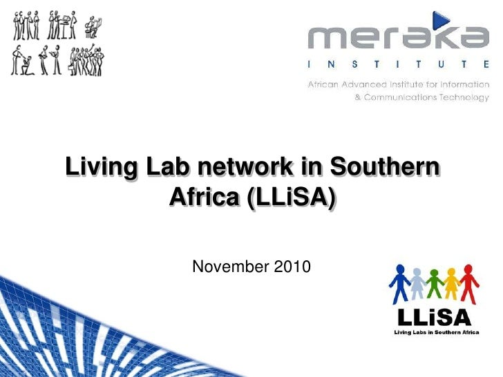 Living Lab network in Southern Africa (LLiSA)<br />November 2010<br />