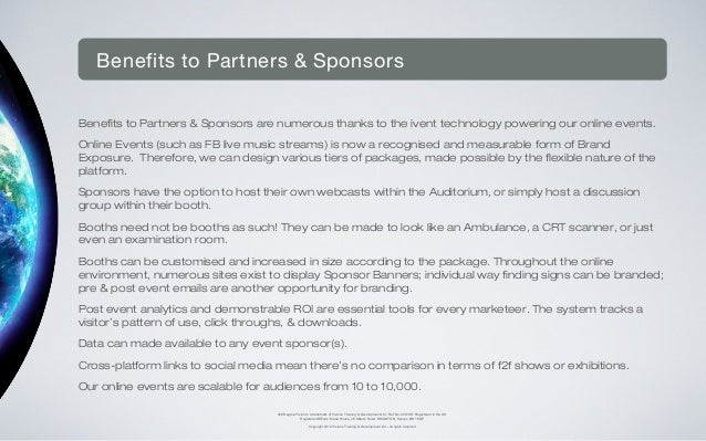 Benefits to Partners & SponsorsBenefits to Partners & Sponsors are numerous thanks to the ivent technology powering our on...