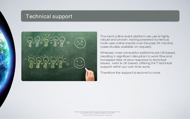 Technical support                                                                                  The ivent online event ...