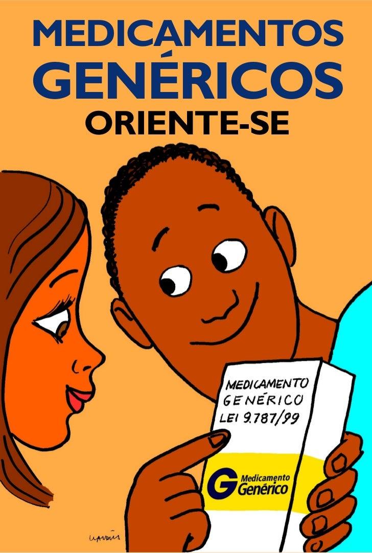 MEDICAMENTOS                                                                          `Genéricos: instrumento de cidadania...