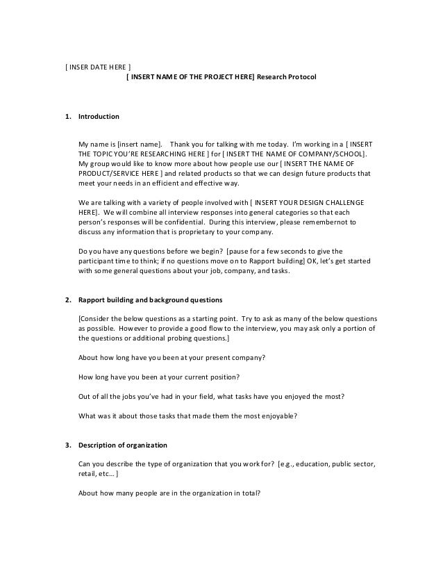 [ INSER DATE HERE ] [ INSERT NAME OF THE PROJECT HERE] Research Protocol 1. Introduction My name is [insert name]. Thank y...