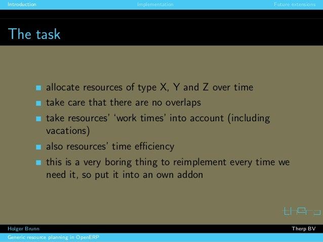 Generic resource planning in OpenERP. Holger Brunn, Therp Slide 2