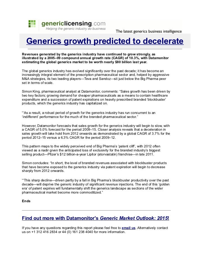 Generics growth predicted to decelerateRevenues generated by the generics industry have continued to grow strongly, asillu...