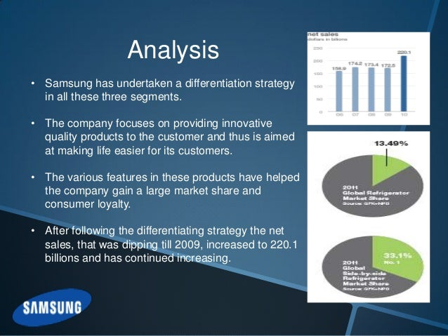samsung three generic strategies In this regard michael e porter laid out three generic strategies that could help any firm gain a competitive advantage these generic strategies are cost leadership, differentiation and focus the focus strategy he subdivided into two – cost focus and differentiation focus.