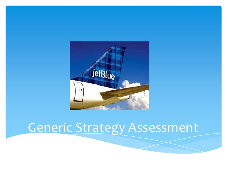 Generic Strategy Assessment<br />