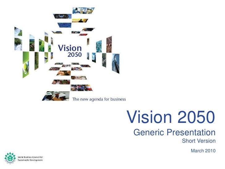 - DRAFT -<br />Vision 2050 <br />Generic Presentation <br />Short Version<br />March 2010<br />