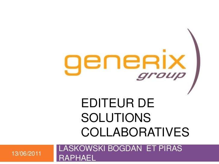 EDITEUR DE SOLUTIONS COLLABORATIVES<br />LASKOWSKI BOGDAN  ET PIRAS RAPHAEL<br />23/03/2010<br />Travail de recherche - El...