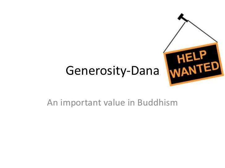 Generosity-DanaAn important value in Buddhism