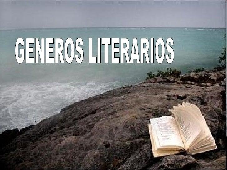 1. Esquema de los géneros literarios2. Genero épico o narrativo   2.1 Epopeya   2.1 Cuento   2.3 Cantar de gesta   2.4 Nov...