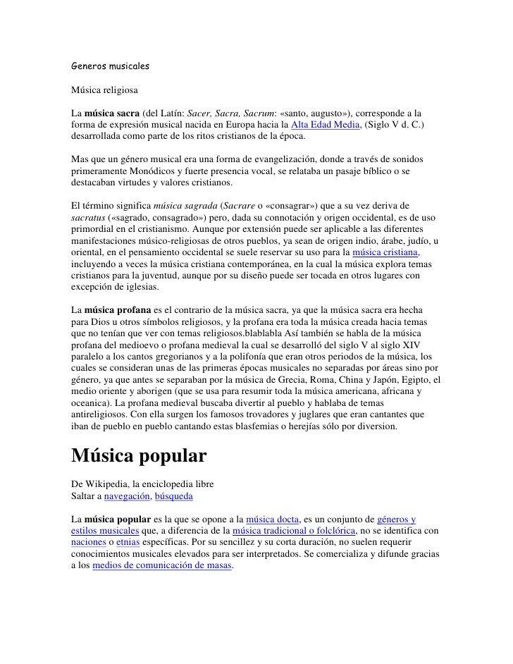 Generos musicalesMúsica religiosaLa música sacra (del Latín: Sacer, Sacra, Sacrum: «santo, augusto»), corresponde a laform...