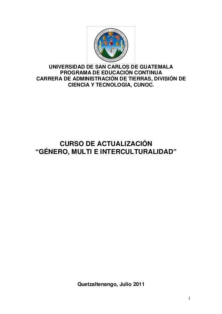 UNIVERSIDAD DE SAN CARLOS DE GUATEMALA       PROGRAMA DE EDUCACIÓN CONTINUACARRERA DE ADMINISTRACIÓN DE TIERRAS, DIVISIÓN ...
